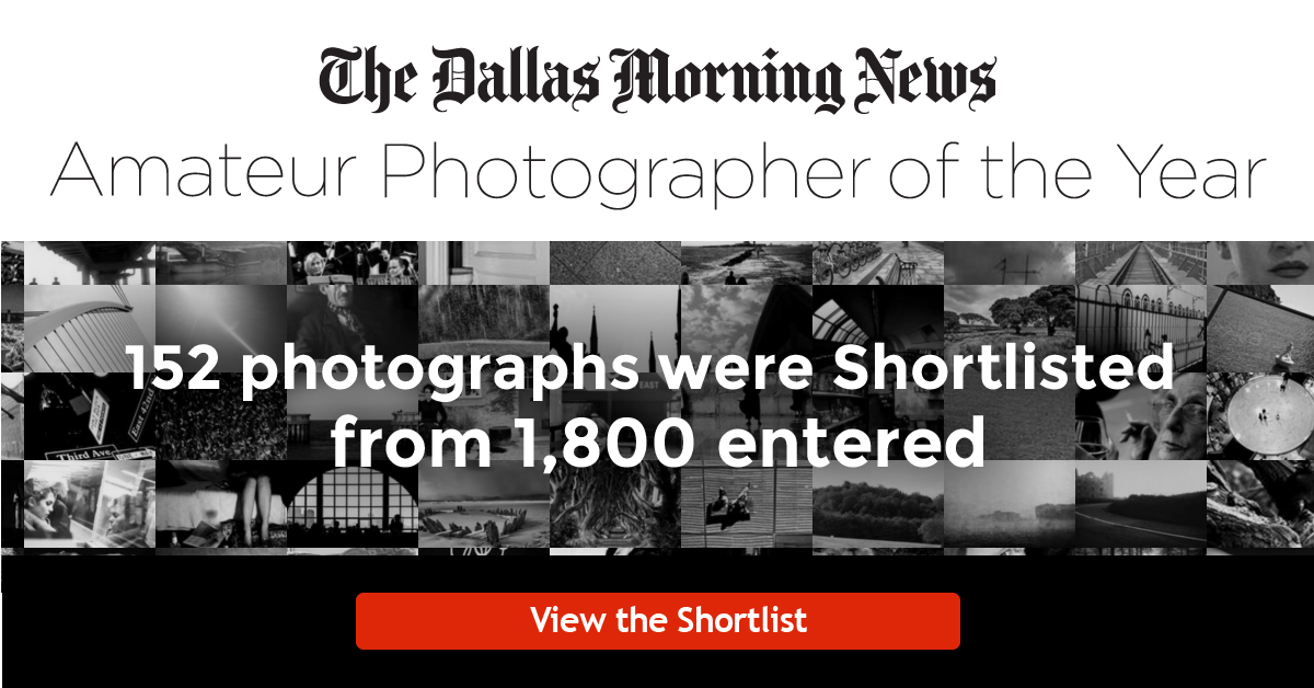 The Dallas Morning News Amateur Photographer of the Year Awards - Serious hobbyists to casual smartphone snappers alike -- Checkout the shortlist